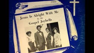 The Gospel Joybells - Don