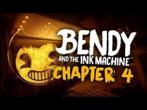 bendy and the ink machine chapter 4 free