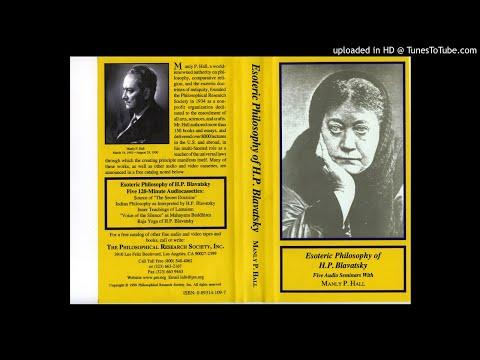 5A - Raja Yoga of H.P. Blavatsky -- Esoteric Philosophy of H.P. Blavatsky -- Manly P Hall