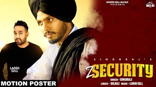 Z Security (Motion Poster) Singhraj   Rel On 13th July   White Hill Music