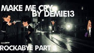 Noah Cyrus Make Me (Cry) ft. Labrinth (Moviestarplanet Version)