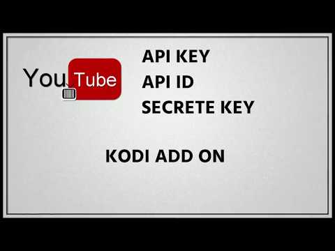 How To Create YouTube API Key API ID and Secret Key for Kodi Add on