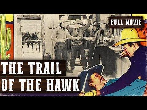 THE TRAIL OF THE HAWK   The Hawk   Bruce Lane   Full Length Western Movie   English   HD   720p