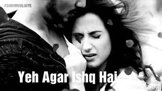 Whatapp status #Ishq Mein Mar Jawan, Tu Jo Kahe Wo Kar Jawan,
