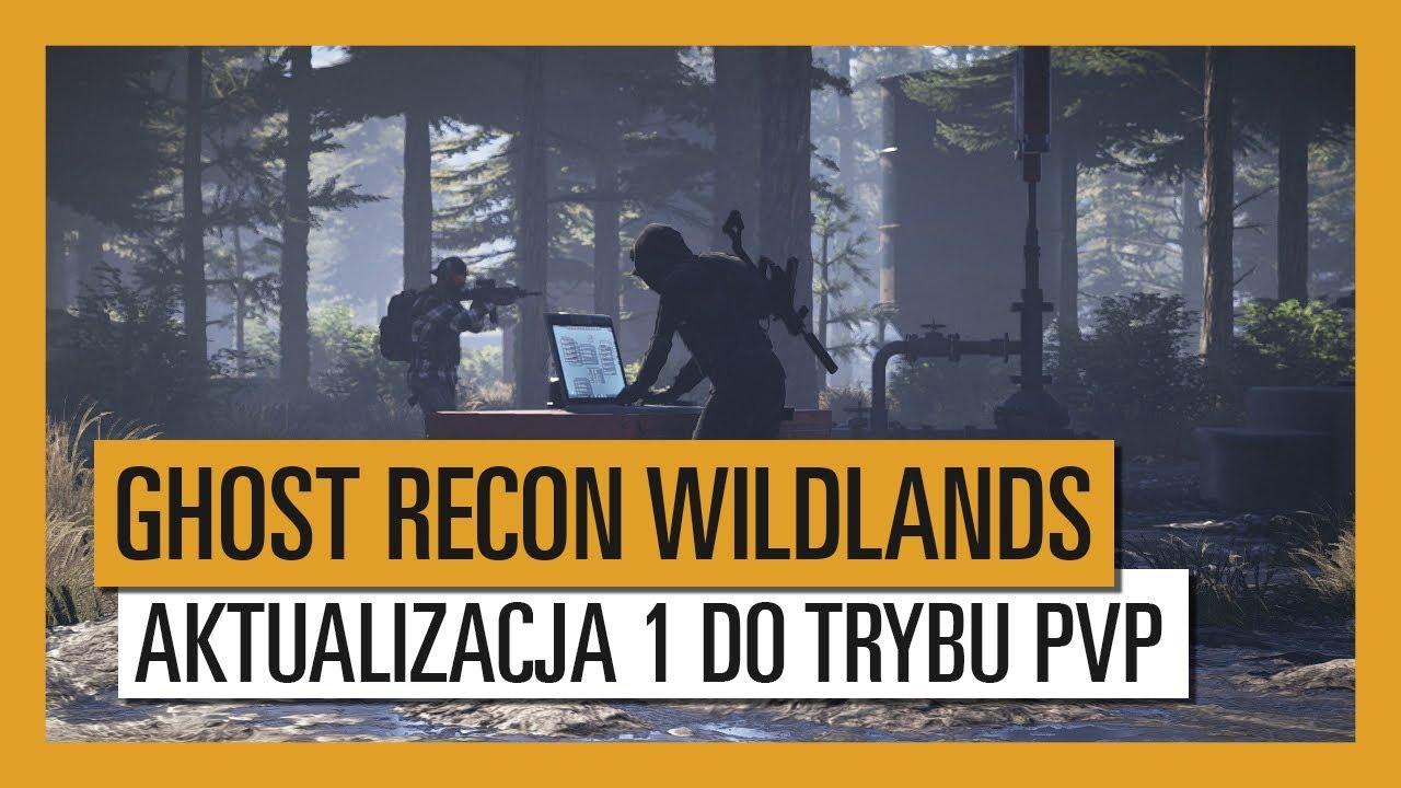 GHOST RECON WILDLANDS: Aktualizacja 1 – Ingerencja