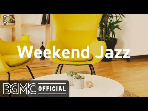 Weekend Jazz: Relax Jazz Beats - Jazz Hip Hop Cafe - Jazz Music to Study, Chill Out