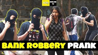 Bank Robbery Prank in India || watch till end ||