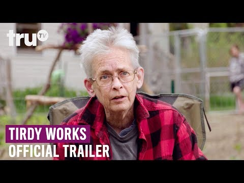 Tirdy Works - Premiering May 5 | Official Trailer | truTV