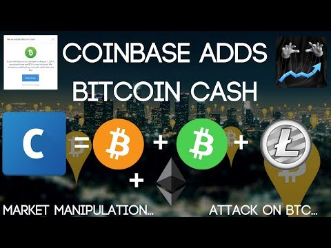 Coinbase Adds Bitcoin Cash (Market Manipulation...)