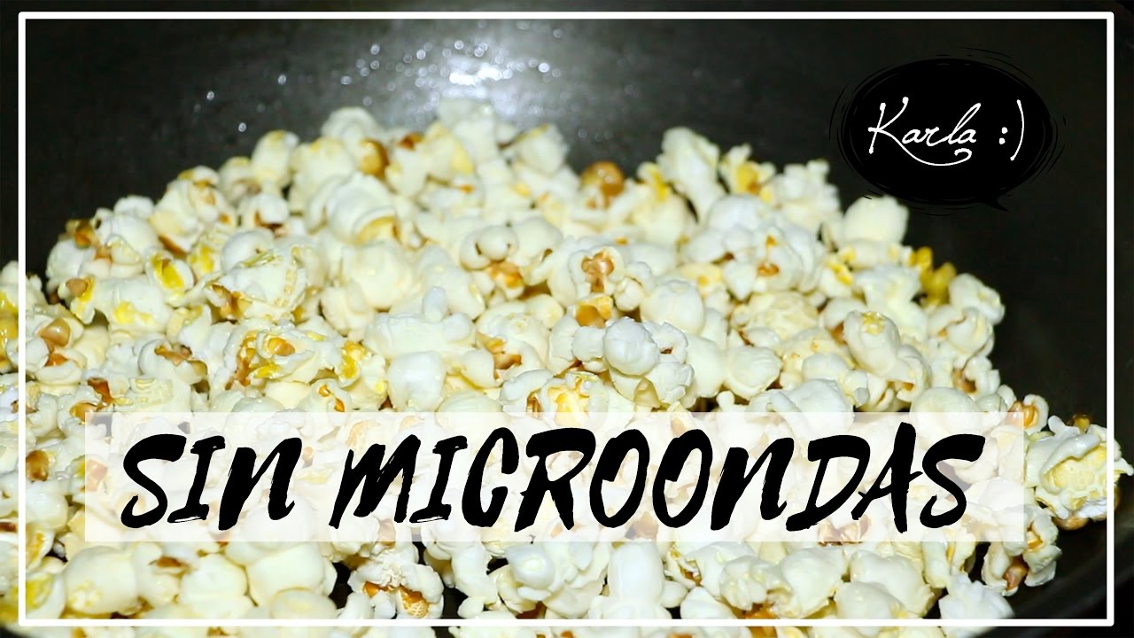 Cómo hacer Palomitas de Microondas sin Microondas MUY FÁCIL y RÁPIDO ...
