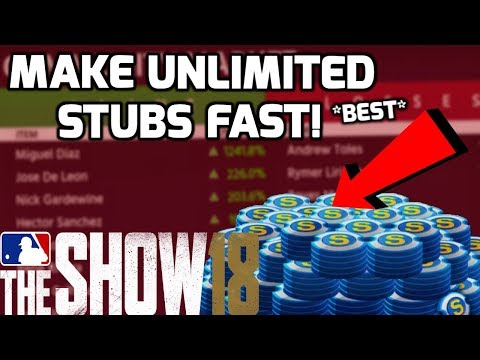 How To Make A Ton Of Stubs Fast And Easy Explained! MLB The Show 18 Diamond Dynasty Tips