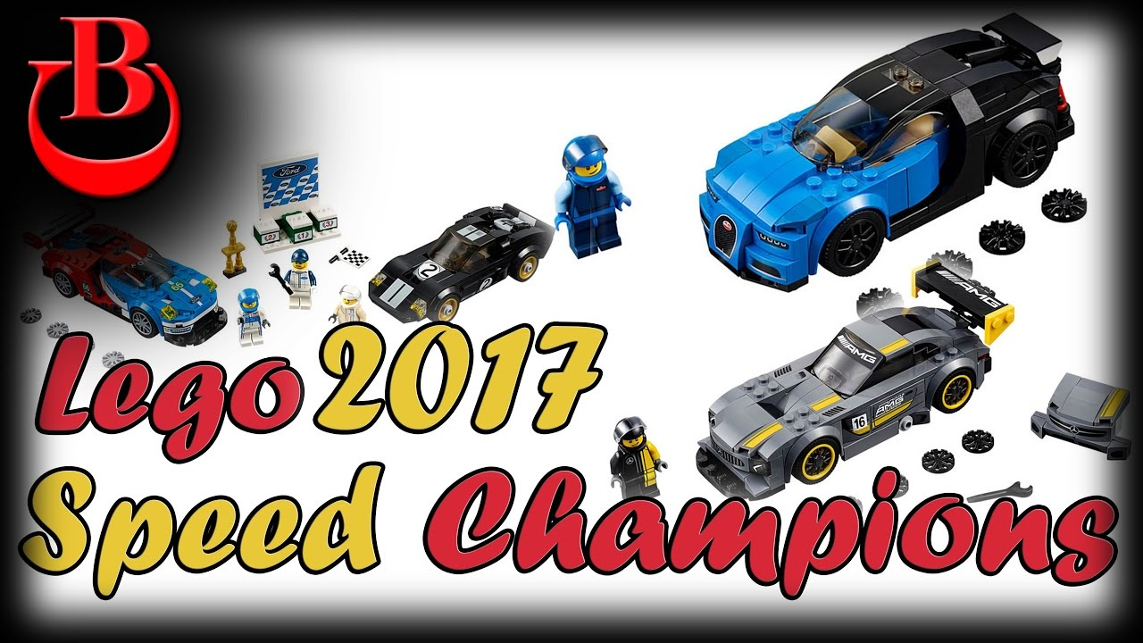 lego speed champions 2017 sets pictures youtube. Black Bedroom Furniture Sets. Home Design Ideas