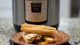HOW TO STEAM TAMALES IN THE INSTANT POT