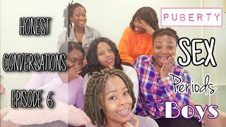 CHIT CHAT || HONEST CONVERSATIONS EP6 || PUBERTY, SEX, DATING, PERIODS || CHRISTIAN YOUTUBER