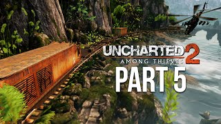 UNCHARTED 2 AMONG THIEVES PS4 Gameplay Walkthrough Part 5 (Uncharted Nathan Drake Collection)