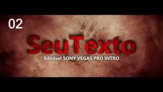 Intro Editável [Sony Vegas Pro 13]