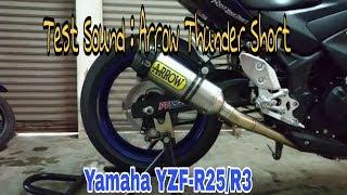 Check Sound Suara merdu Knalpot Hedon Knalpot super muahal Arrow Thunder Short di Yamaha YZF-R25/R3