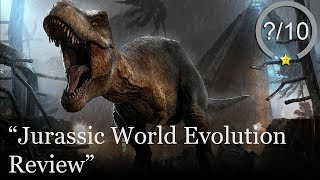 Jurassic World Evolution PS4 Review
