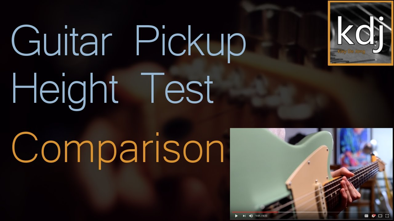 Guitar Pickup Height Test & Comparison