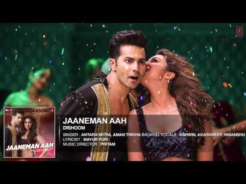 JAANEMAN AAH Audio Song   DISHOOM   Varun...