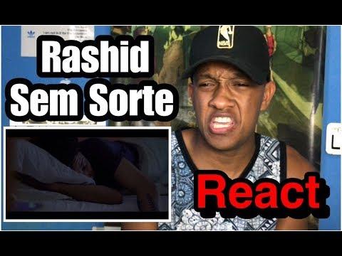 Rashid - Sem Sorte (Clipe Oficial ) REACT