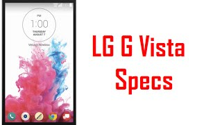 LG G Vista Specs & Features