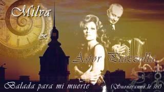 "Milva & A. Piazzolla - ""Balada Para Mí Muerte"" (Suoneranno Le Sei)"