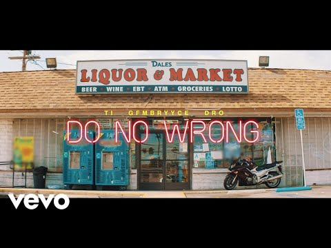 Hustle Gang - Do No Wrong ft. GFMBRYYCE, Young Dro, T.I.
