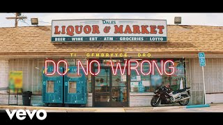 Hustle Gang - Do No Wrong ft. GFMBRYYCE, Young Dro, T.I. YouTube Videos