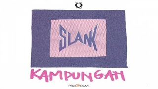 Slank - Kampungan (Full Album Stream)