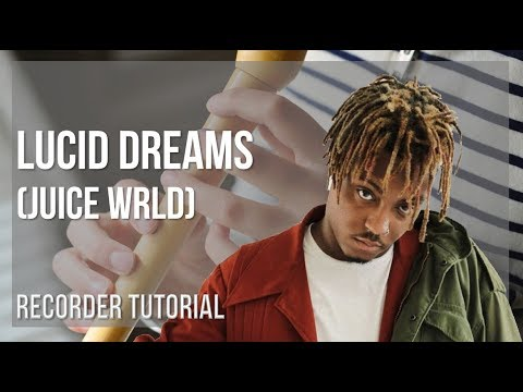 How to play Lucid Dreams by Juice Wrld on Recorder (Tutorial)