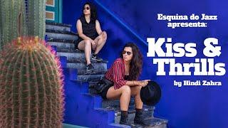 ESQUINA DO JAZZ apresenta: Kiss & Thrills _ Carolina Zingler