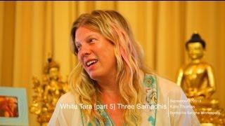 White Tara [part 5] The Three Samadhis with Kate Thomas
