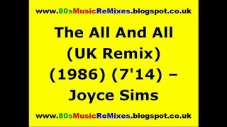 All and All (UK Remix) - Joyce Sims | 80s Dance Music | 80s Club Music | 80s Club Mixes | 80s Pop