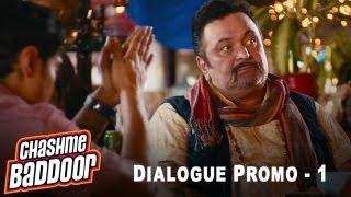 6 Ungli ki kahavat | Dialogue Promo 1 | Chashme Baddoor