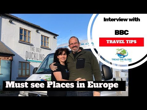 Places you must visit in Europe - TREAD the Globe's Top 5 BBC interview