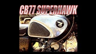 1965 Honda CB77 Superhawk project