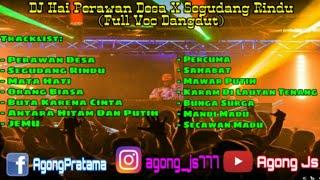 Download Lagu DJ Hai Perawan Desa X Segudang Rindu Full Voc.Dangdut mp3