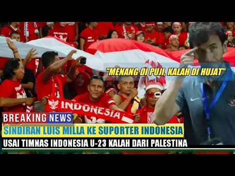 Indonesia Kalah, Luis Milla Marah Dan Sindir Keras Pendukung Indonesia Begini Mp3
