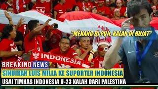 Indonesia Kalah, Luis Milla Marah Dan Sindir Keras Pendukung Indonesia Begini