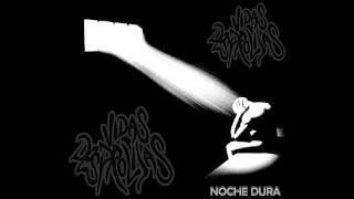 Vidas Desprolijas - NOCHE DURA (reversionada)