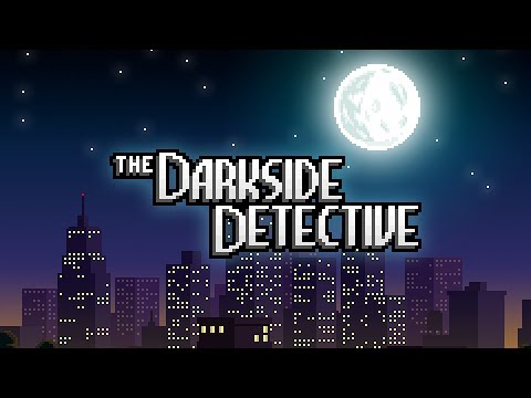 The Darkside Detective - Launch Trailer