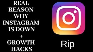 Why is instagram down ? the real reason secret waysto grow your account