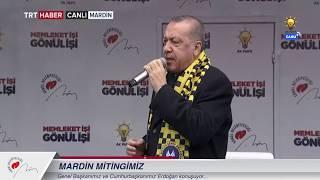 Cumhurbaşkanımız Erdoğan, Mardin Mitingi'nde konuştu