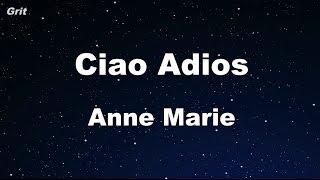 Ciao Adios - Anne-Marie Karaoke 【No Guide Melody】 Instrumental