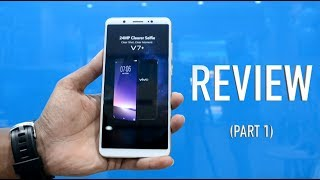 VIVO V7+ REVIEW: Flagship packed at Midrange! Checkout Hardware, Software Specs & Build & Design