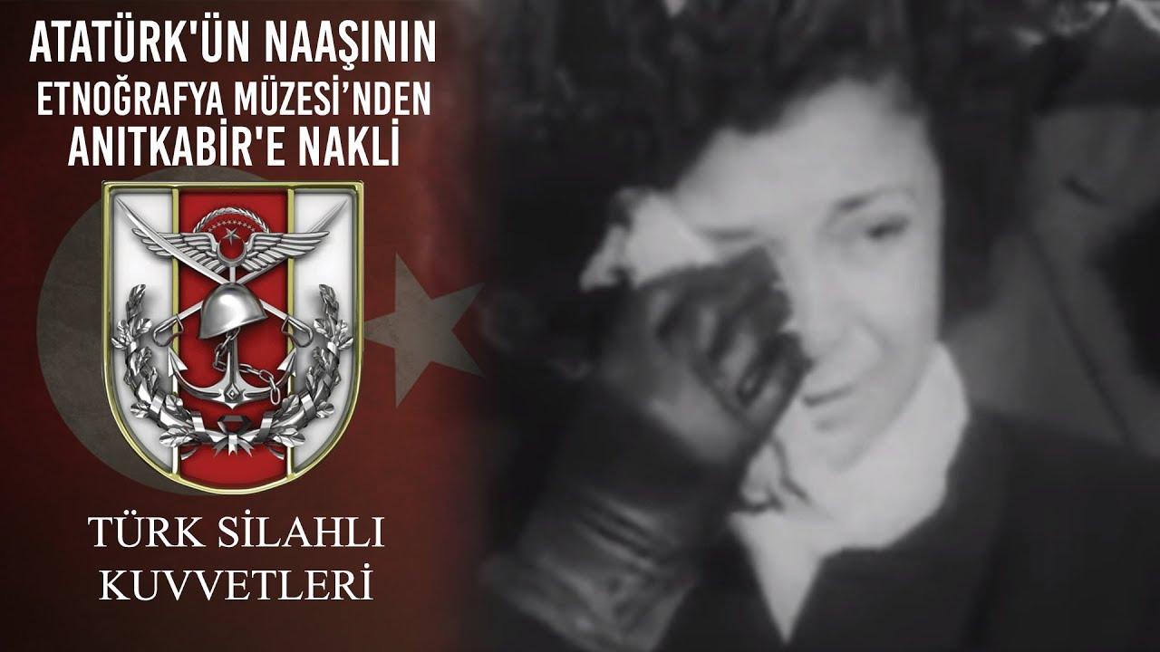 Atatürkün Naaşinin Etnoğrafya Müzesinden Anitkabire Nakli Youtube