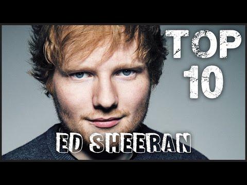 TOP 10 CANZONI PIÙ ASCOLTATE DI ED SHEERAN - Maggio 2017