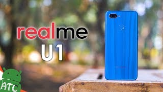 Realme U1 - Such a Disappointment | ATC