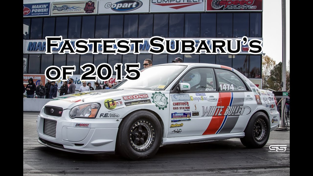 2015 Quickest and Fastest Subaru 1/4 Mile Drag Racing - YouTube